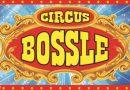 Circus in Enkhuizen!: Droom weg bij de tijdloze familieshow van het Internationale Circus Bossle!